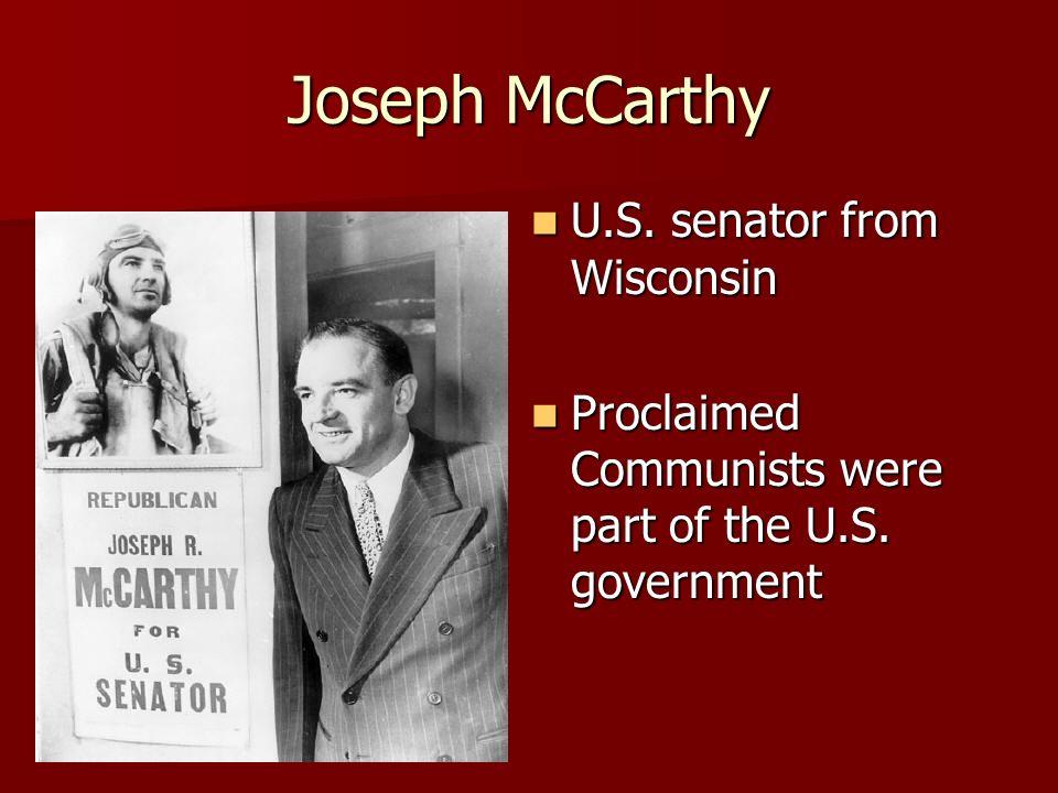 Joseph McCarthy U.S. senator from Wisconsin