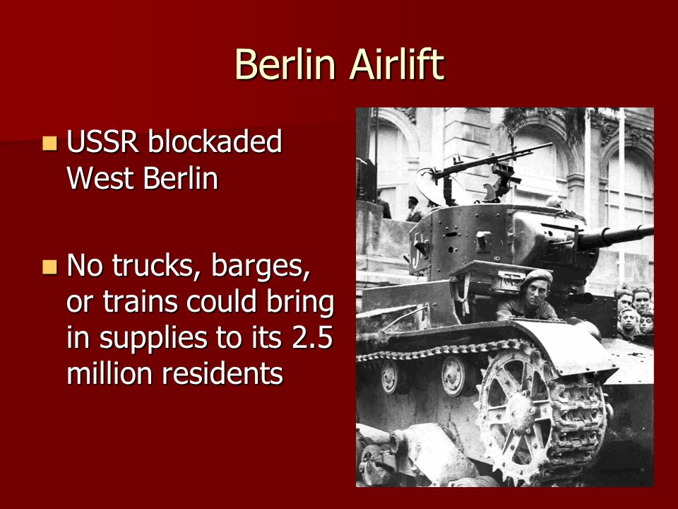 Berlin Airlift USSR blockaded West Berlin