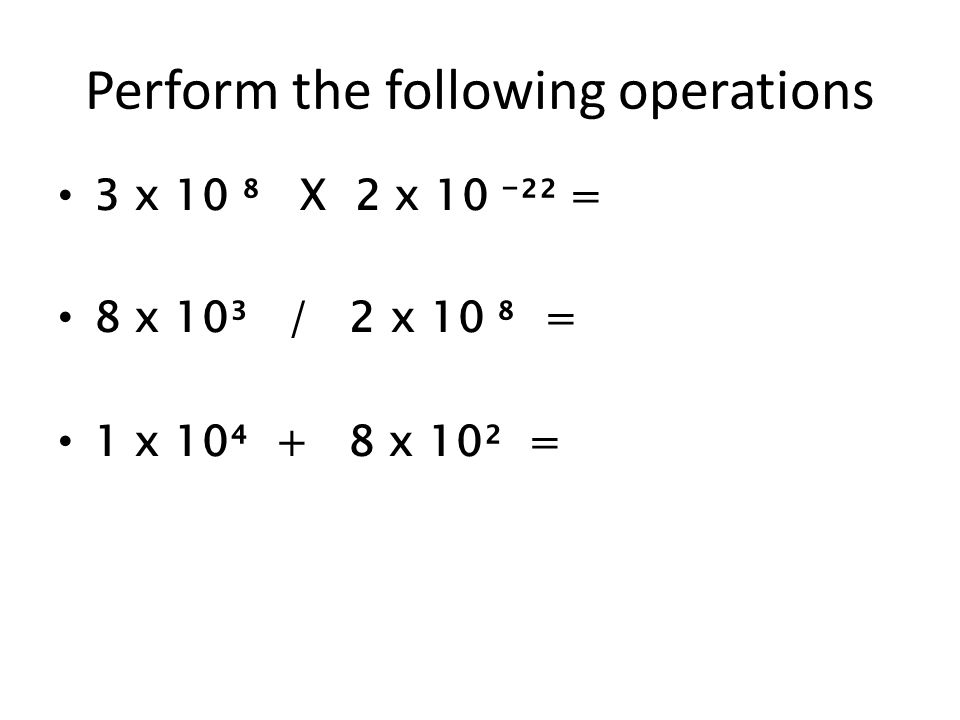 Perform the following operations