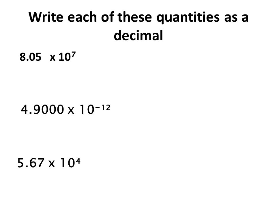Write each of these quantities as a decimal
