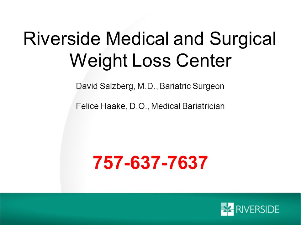 Riverside Medical And Surgical Weight Loss Center David Salzberg M