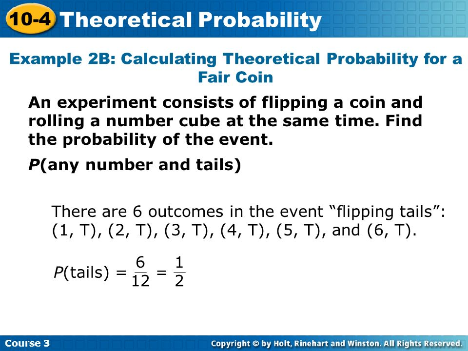 Example 2B: Calculating Theoretical Probability for a Fair Coin