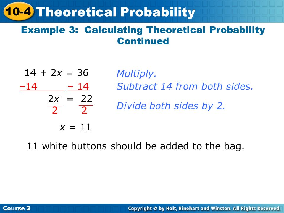 Example 3: Calculating Theoretical Probability Continued