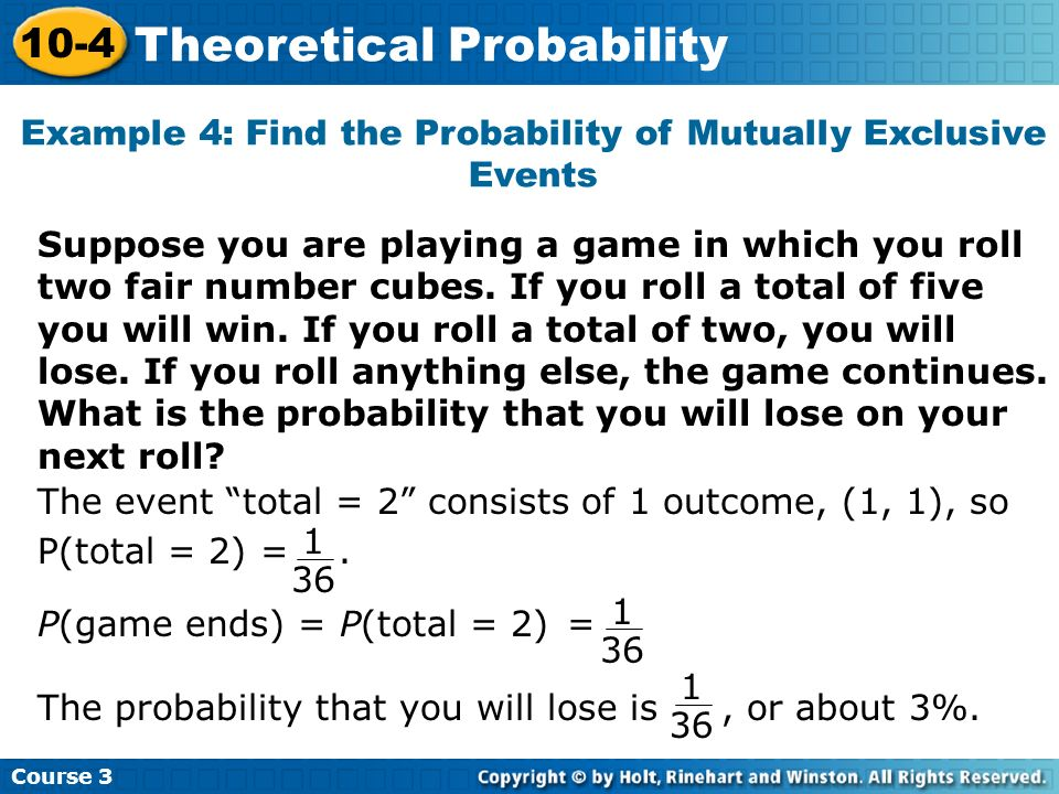 Example 4: Find the Probability of Mutually Exclusive Events
