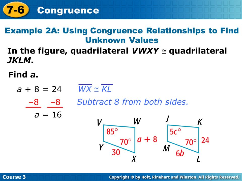 Example 2A: Using Congruence Relationships to Find Unknown Values