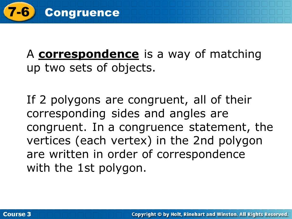 Course Congruence. A correspondence is a way of matching up two sets of objects.