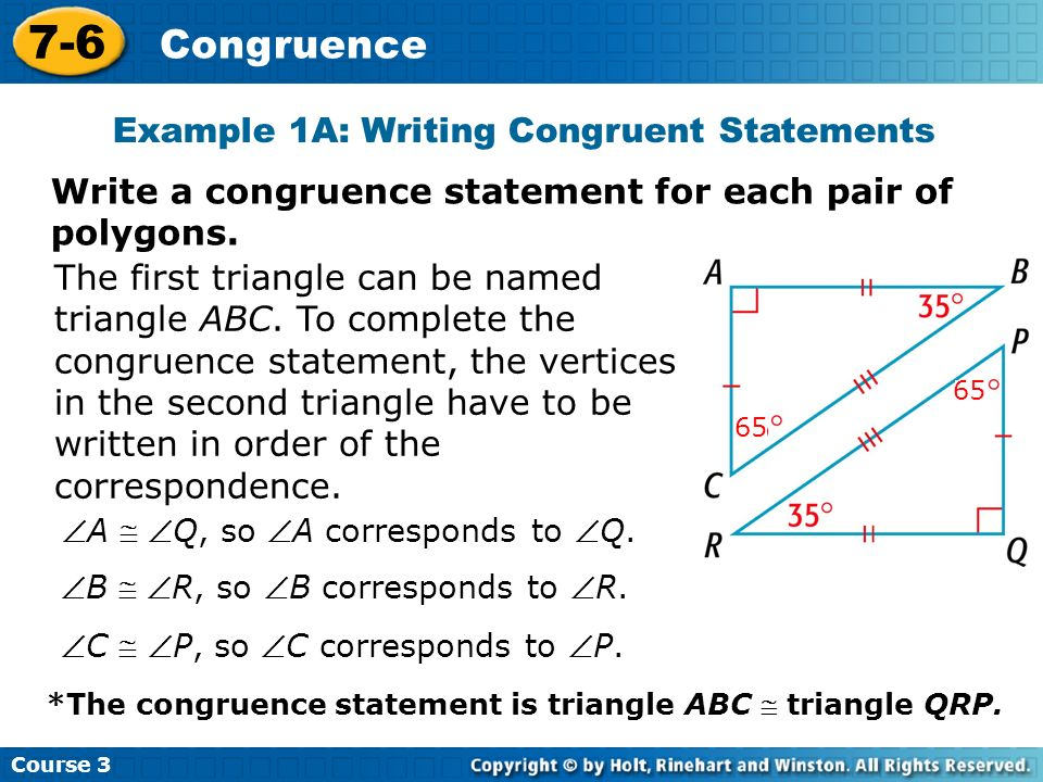 Example 1A: Writing Congruent Statements