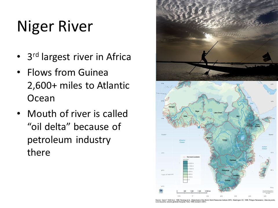 Niger River 3rd largest river in Africa