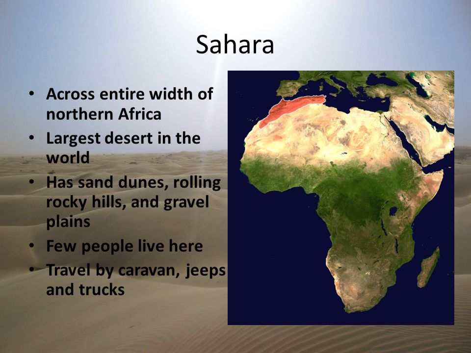 Sahara Across entire width of northern Africa
