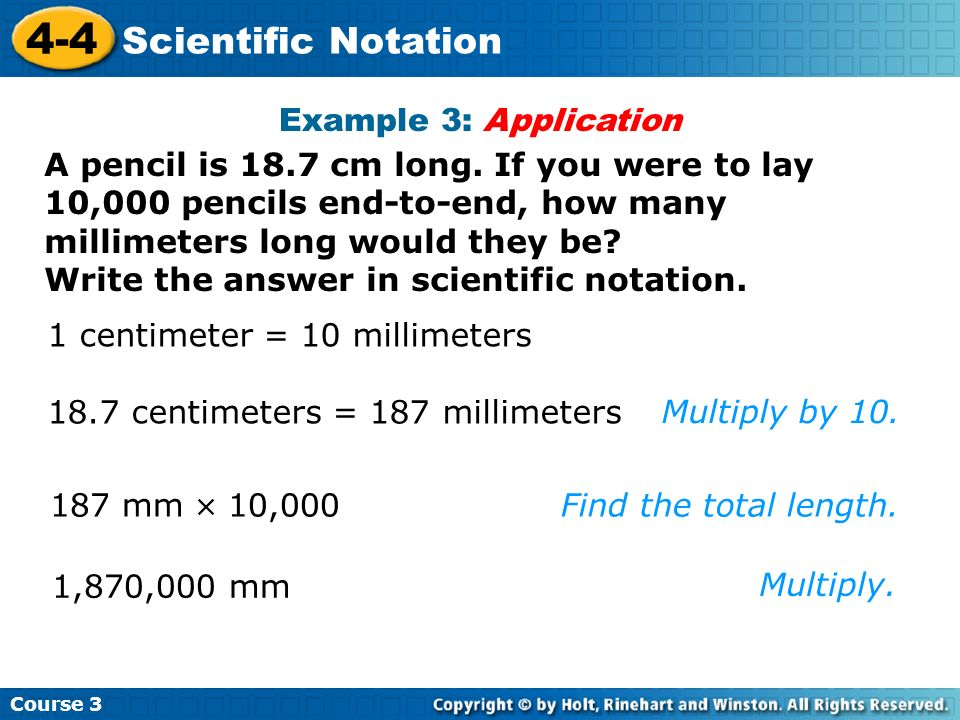 4-4 Scientific Notation Example 3: Application
