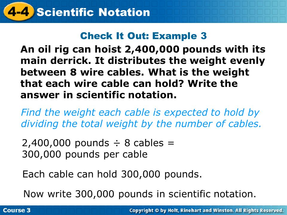 4-4 Scientific Notation Check It Out: Example 3