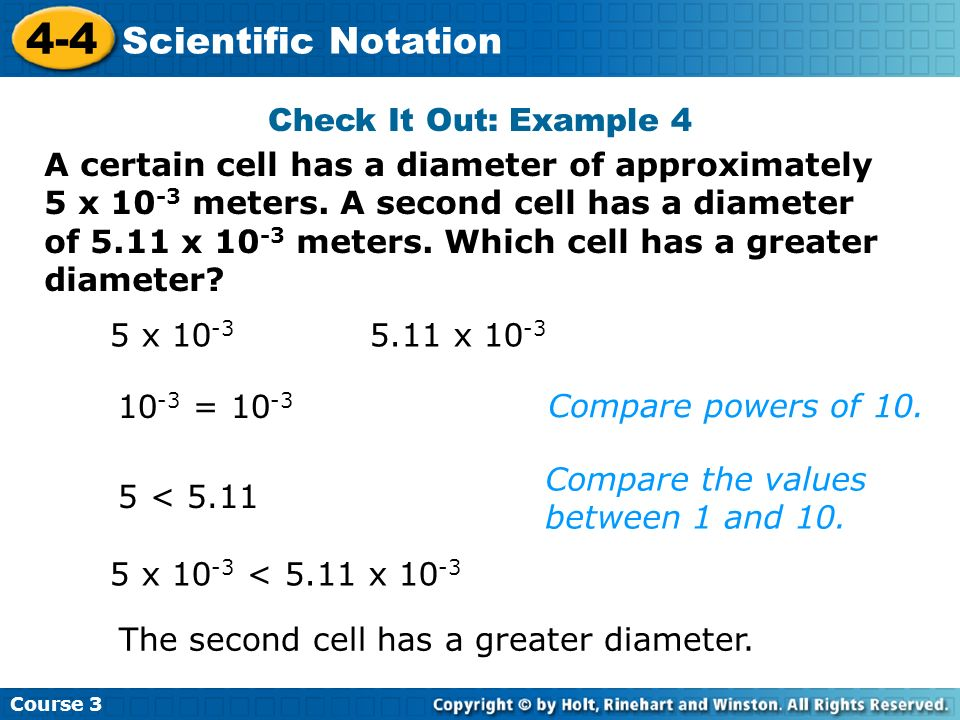 4-4 Scientific Notation Check It Out: Example 4