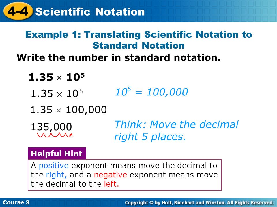 Example 1: Translating Scientific Notation to Standard Notation