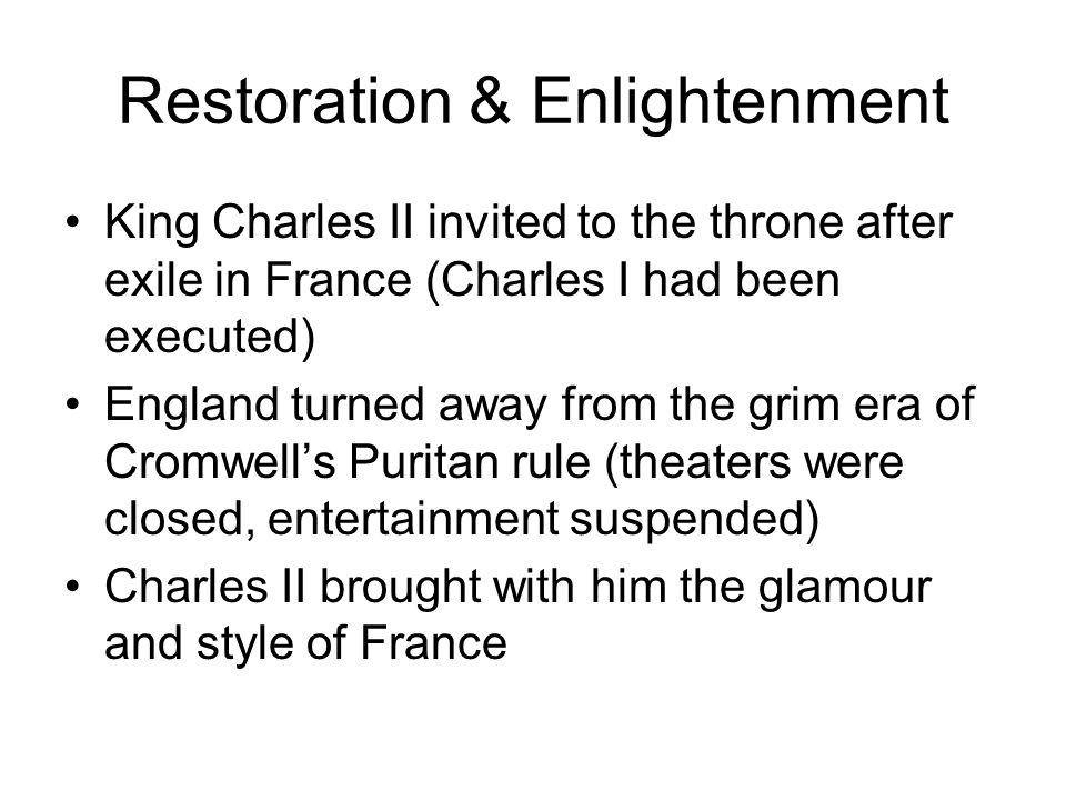 Restoration & Enlightenment