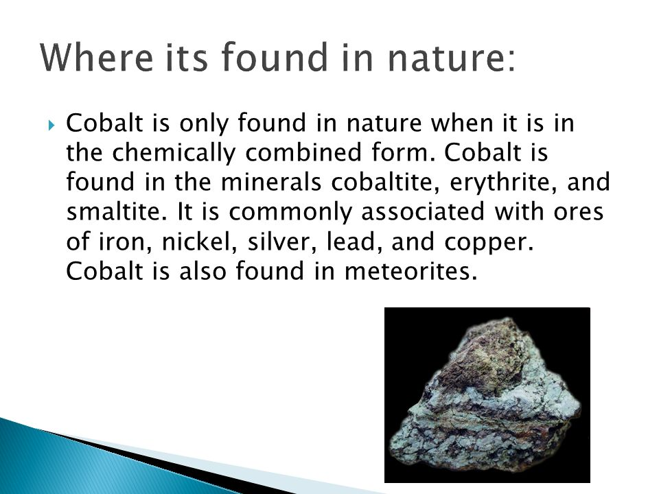 Where its found in nature: