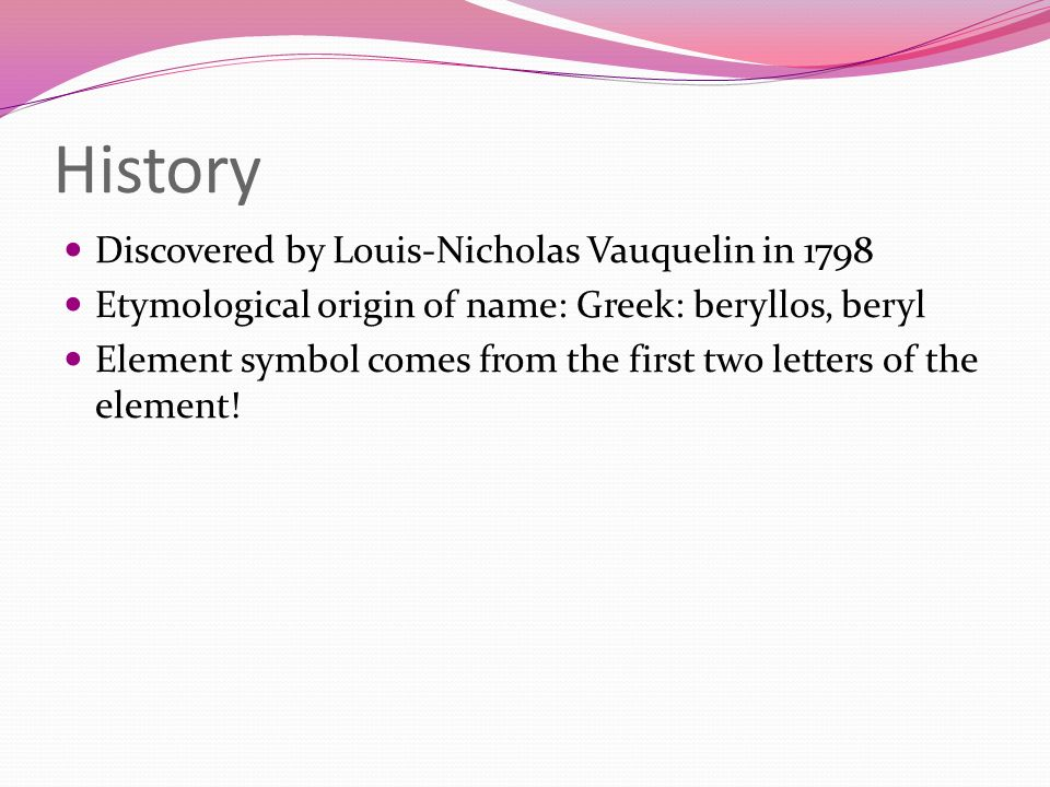 History Discovered by Louis-Nicholas Vauquelin in 1798