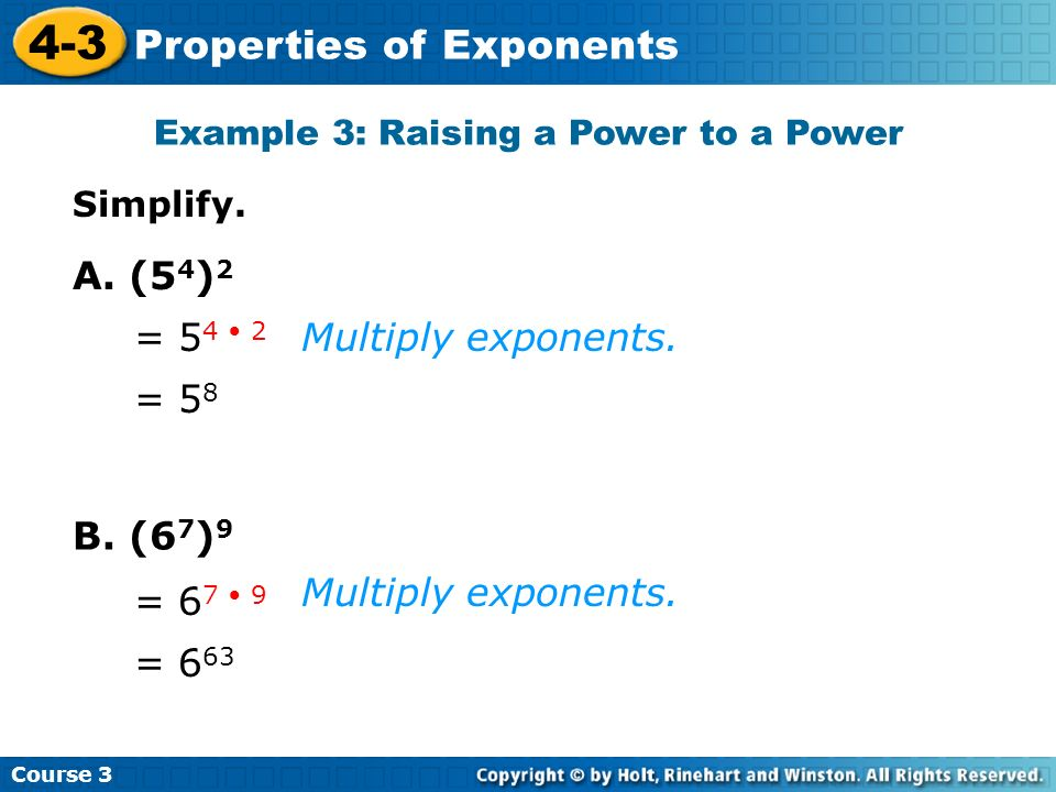 Example 3: Raising a Power to a Power