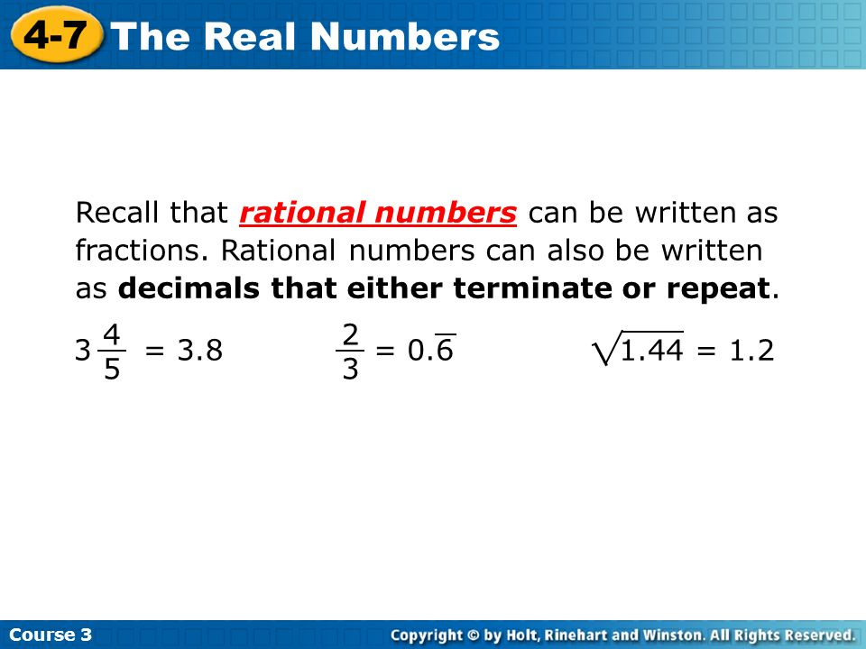 Recall that rational numbers can be written as fractions