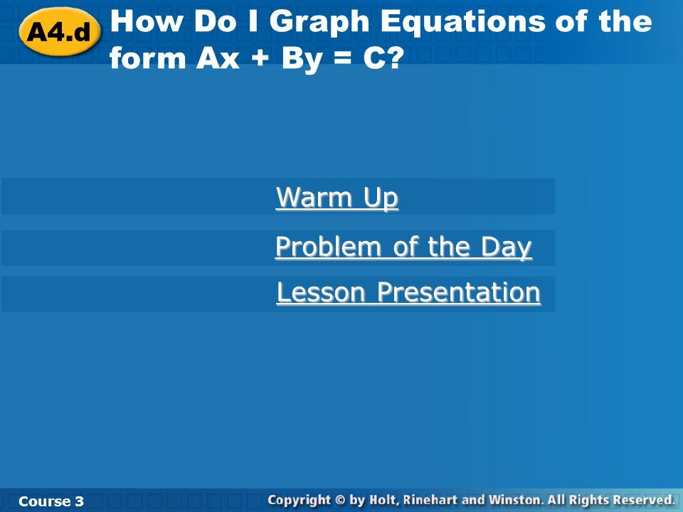 How Do I Graph Equations of the form Ax + By = C