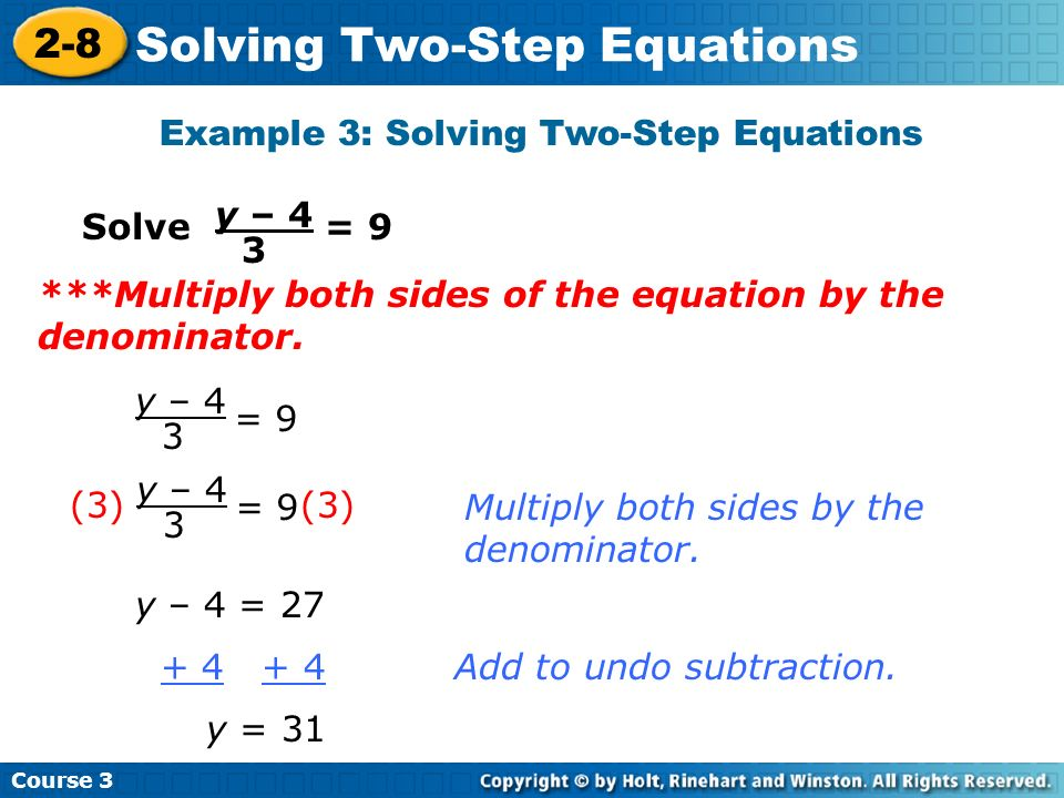 Example 3: Solving Two-Step Equations