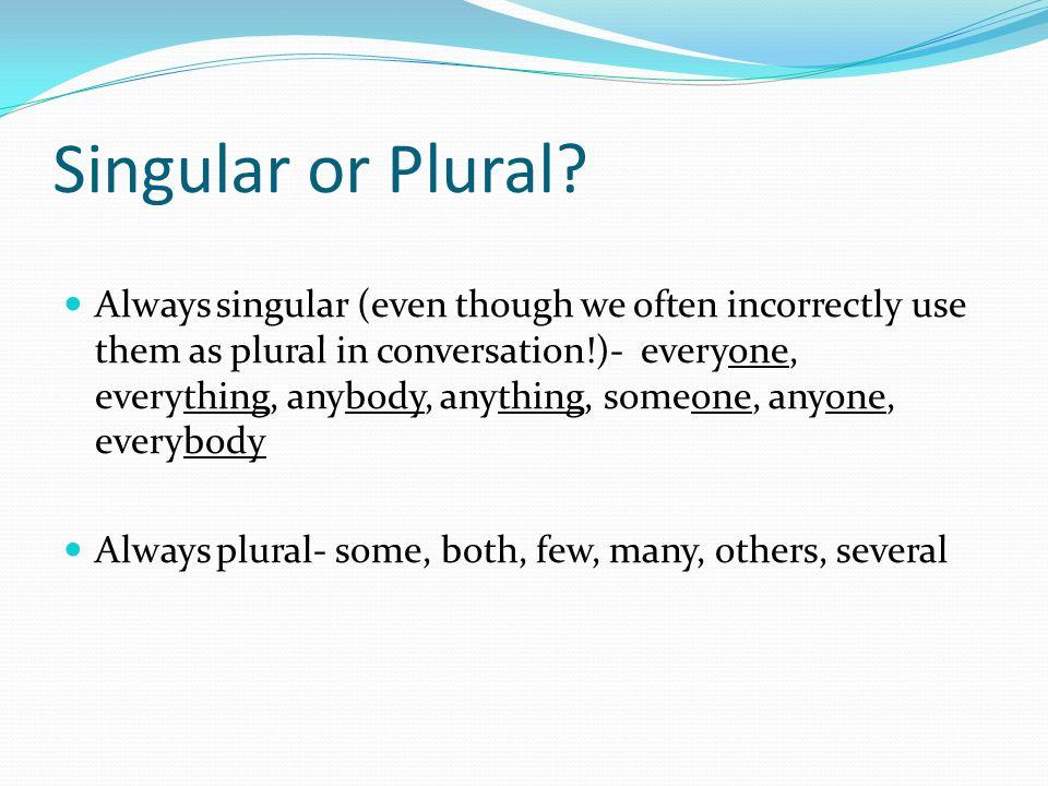 Singular or Plural