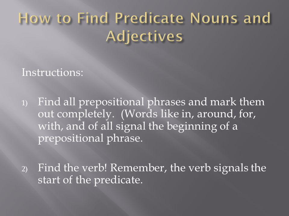 How to Find Predicate Nouns and Adjectives