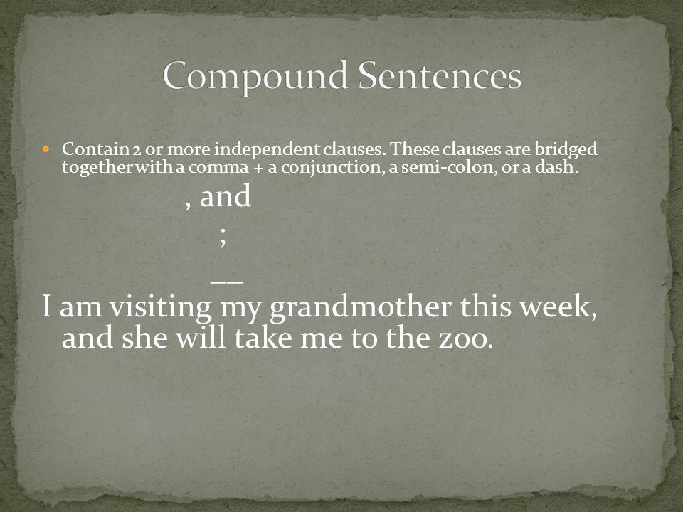 Compound Sentences ; __
