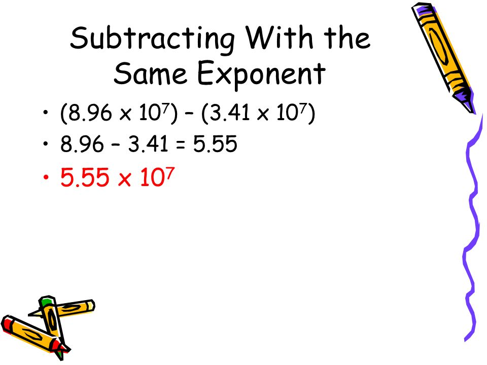 Subtracting With the Same Exponent