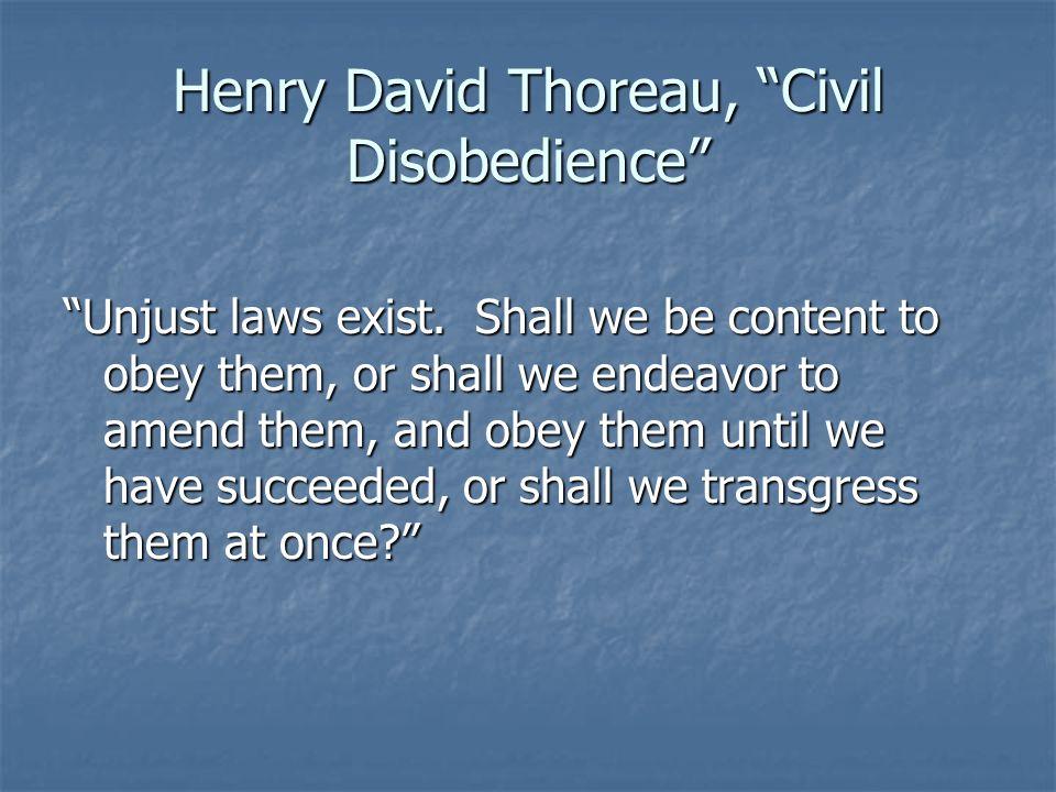 Henry David Thoreau, Civil Disobedience