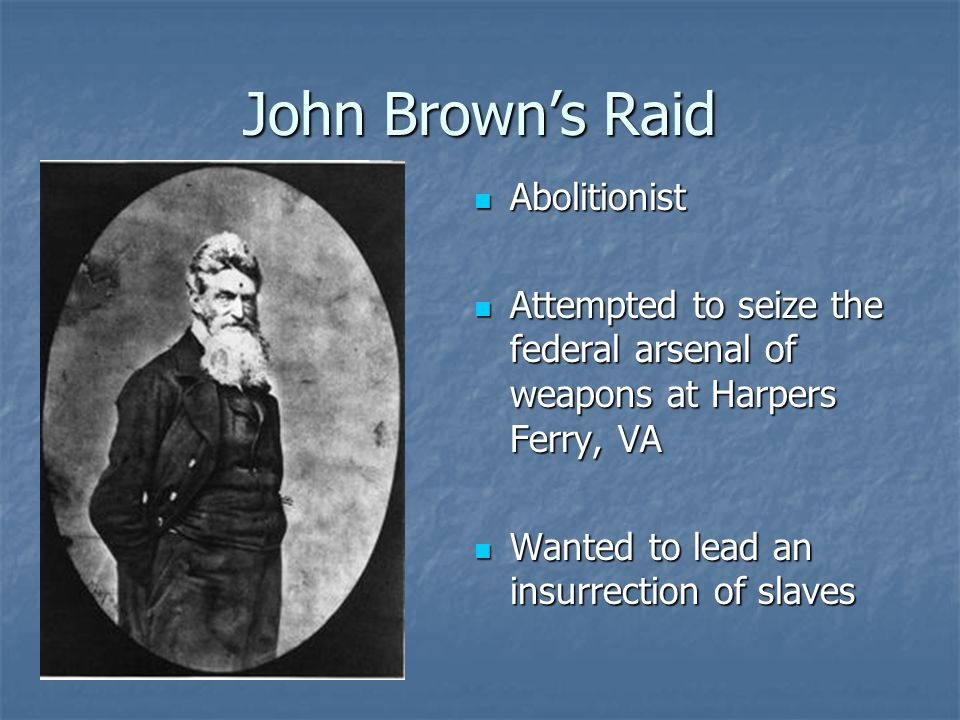 John Brown's Raid Abolitionist