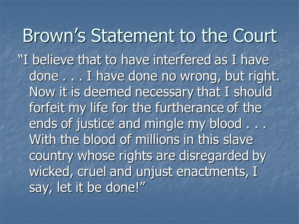 Brown's Statement to the Court