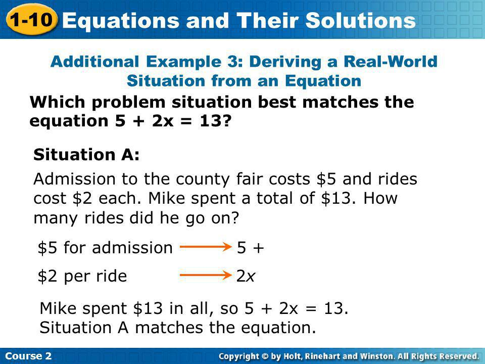 Additional Example 3: Deriving a Real-World Situation from an Equation