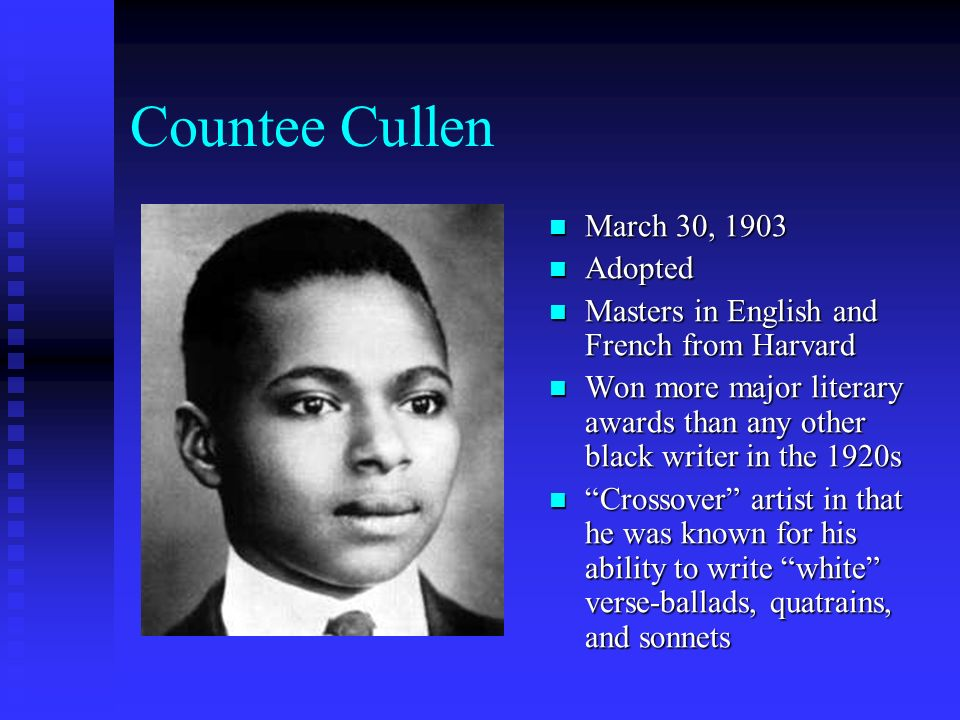 Countee Cullen March 30, 1903 Adopted