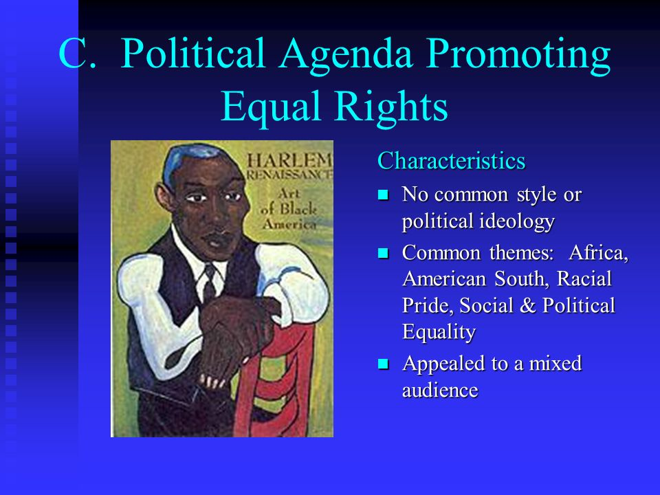 C. Political Agenda Promoting Equal Rights