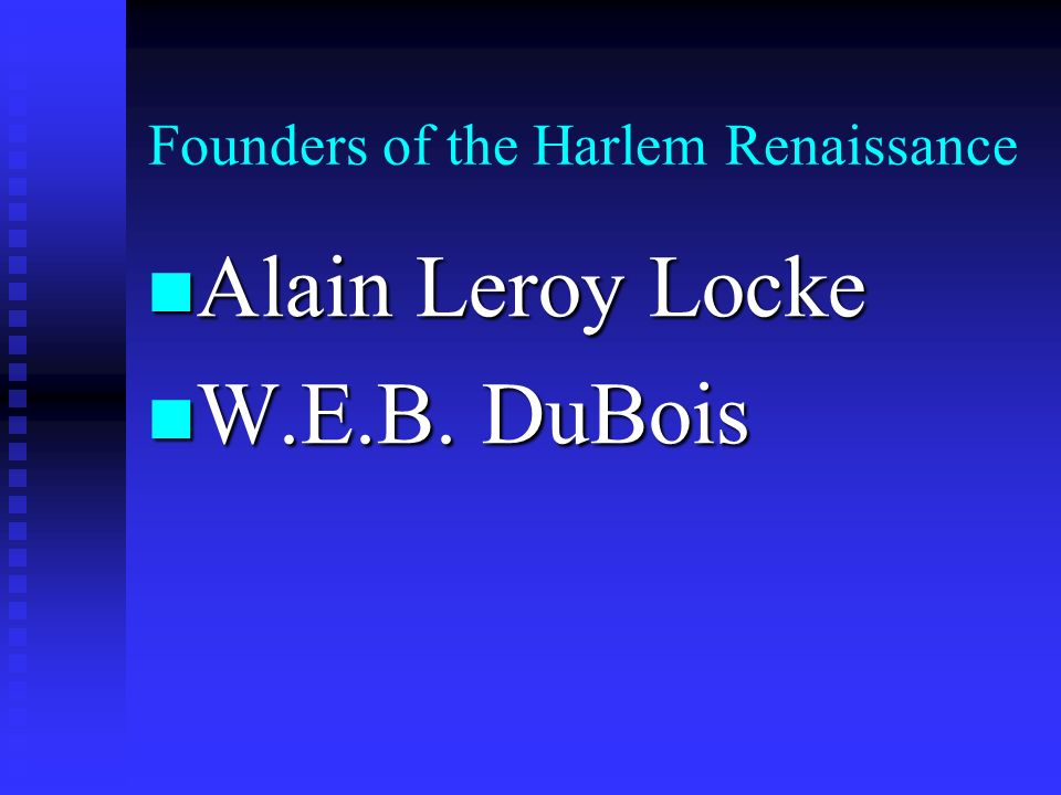 Founders of the Harlem Renaissance