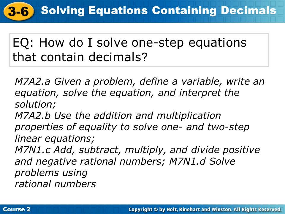 EQ: How do I solve one-step equations that contain decimals