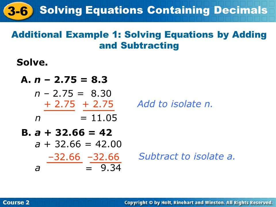 Additional Example 1: Solving Equations by Adding and Subtracting