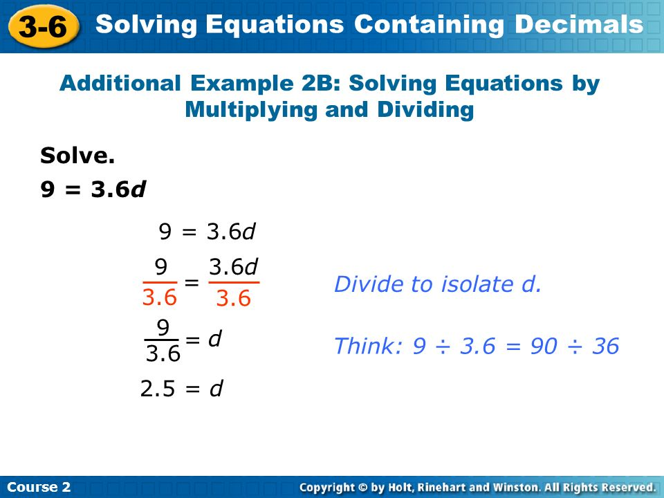 Additional Example 2B: Solving Equations by Multiplying and Dividing