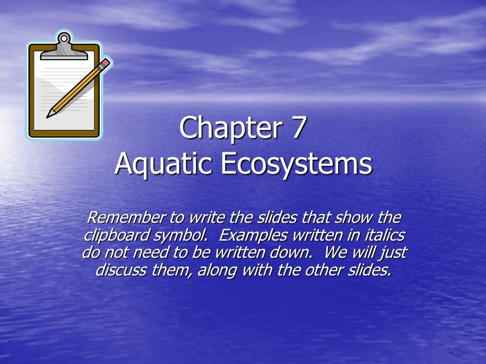 Chapter 7 Aquatic Ecosystems