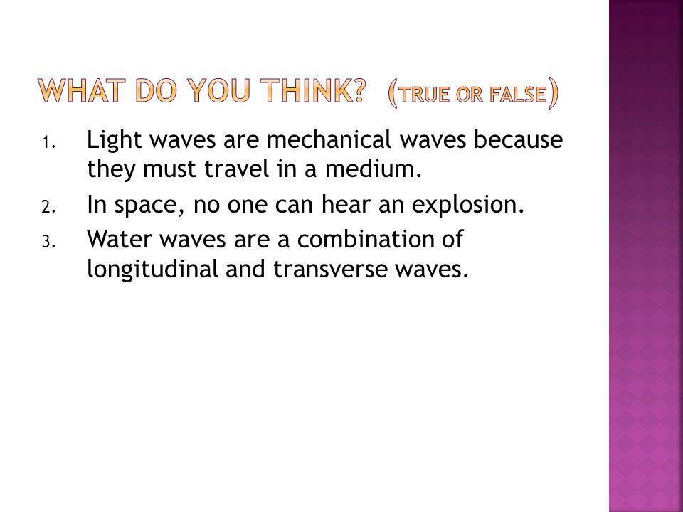 What do you think (True or False)