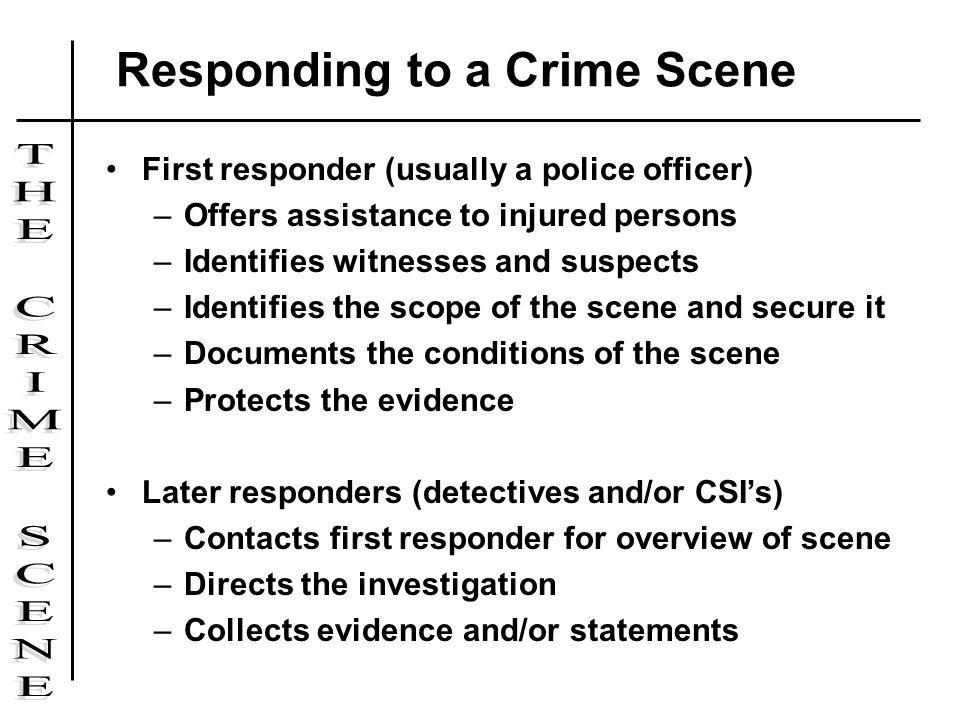 Responding to a Crime Scene