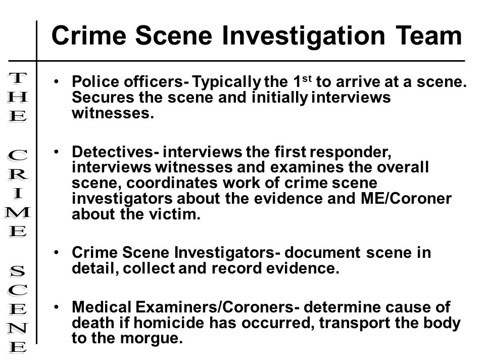 Crime Scene Investigation Team