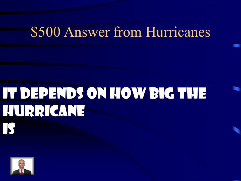 $500 Answer from Hurricanes