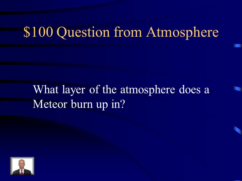$100 Question from Atmosphere