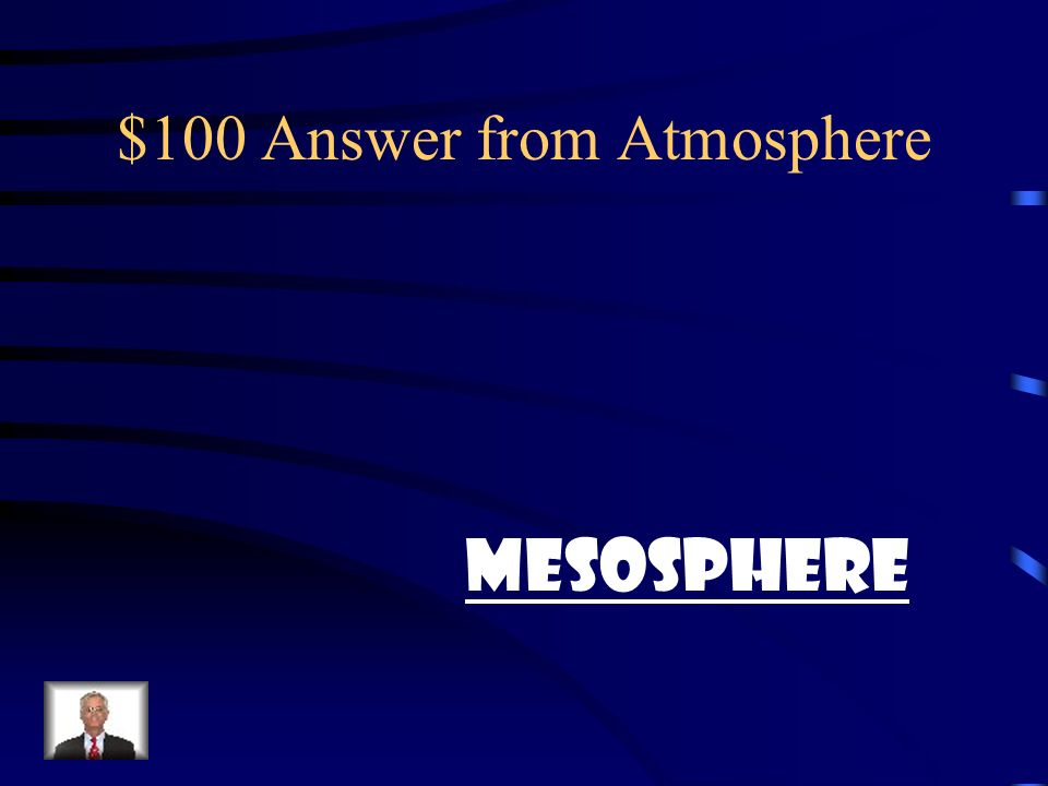 $100 Answer from Atmosphere