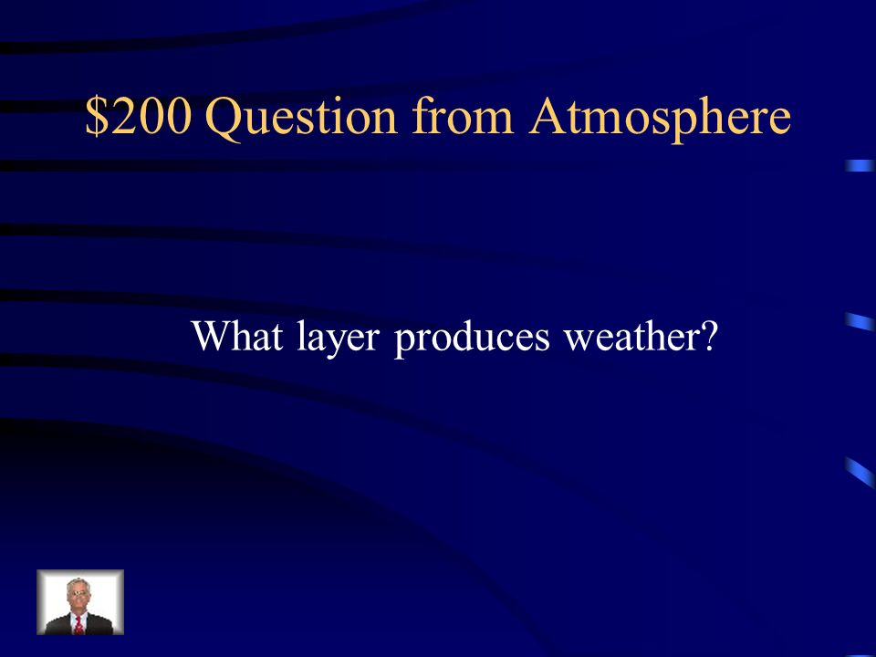 $200 Question from Atmosphere