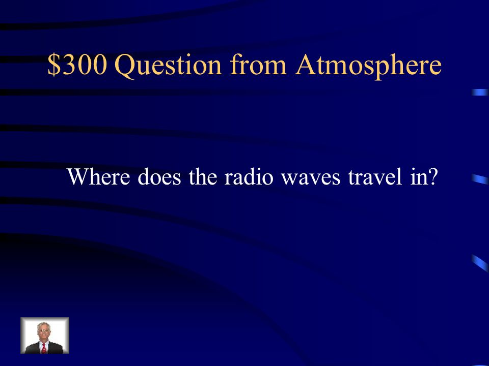 $300 Question from Atmosphere