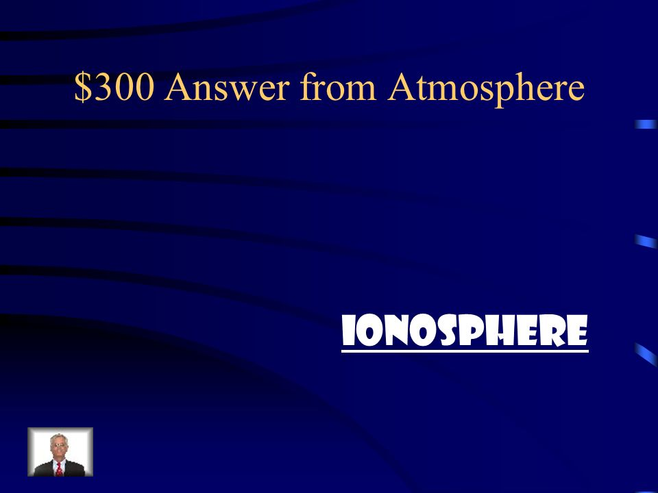$300 Answer from Atmosphere