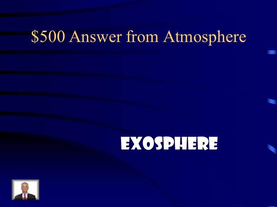 $500 Answer from Atmosphere
