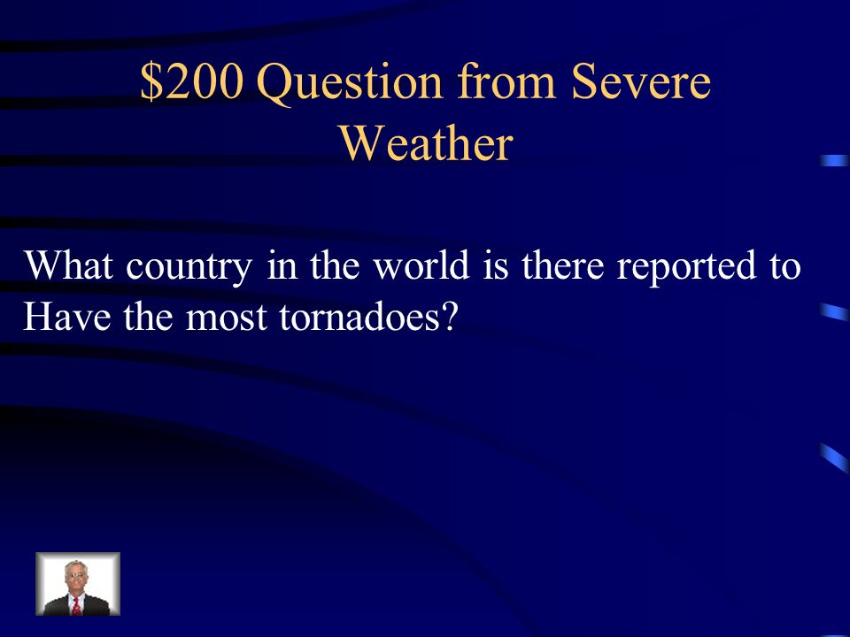 $200 Question from Severe Weather